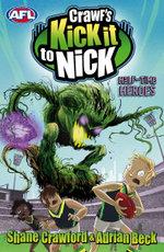 Crawf's Kick it to Nick : Half-time Heroes - Shane Crawford