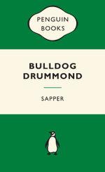 Bulldog Drummond : Green Popular Penguins - Sapper