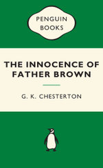 The Innocence of Father Brown : Green Popular Penguins - G.K. Chesterton