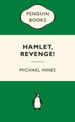 Hamlet Revenge! : Green Popular Penguins - Michael Innes