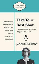 Take Your Best Shot : Penguin Special - Jacqueline Kent