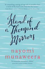 The Island of a Thousand Mirrors - Nayomi Munaweera