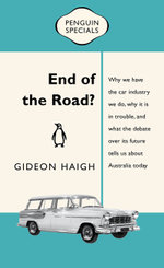 End of the Road : Penguin Specials - Gideon Haigh