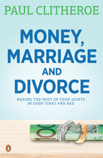 Money, Marriage and Divorce - Paul Clitheroe