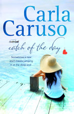 Catch of the Day : Destiny Romance - Carla Caruso