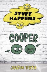Stuff Happens : Cooper (Book 7) - Justin D'Ath