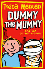 Dummie the Mummy and the Golden Scarab - Tosca Menten
