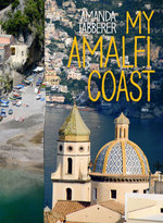 My Amalfi Coast : Travel Edition - Amanda Tabberer