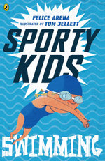 Sporty Kids : Swimming! - Felice Arena