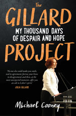 The Gillard Project - Michael Cooney