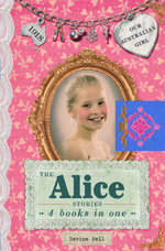 The Alice Stories : Our Australian Girl - Lucia Masciullo