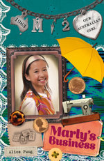 Our Australian Girl : Marly's Business (Book 2) - Alice Pung