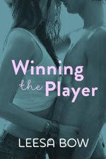 Winning the Player : Destiny Romance - Leesa Bow