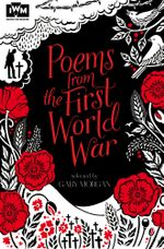 Poems from the First World War - Gaby Morgan
