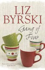 Gang of Four - Liz Byrski