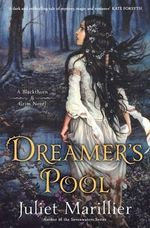 Dreamer's Pool : A Blackthorn & Grim Novel - Juliet Marillier