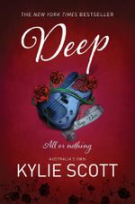 Deep : A Stage Dive Novel : Book 4 - Kylie Scott