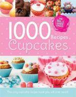 The 1000 Recipe Collection : Cupcake Heaven