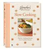 Slow Cooking Grandma's Special Recipes - Hinkler Books