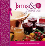 Jams and Preserves Delicious Moments