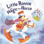 Little Ronnie and the Magic Horse - Peter Shaw