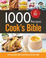 1000 Recipes Cook's Bible