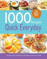 1000 Recipes Quick Everyday