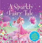 A Sparkly Fairy Tale