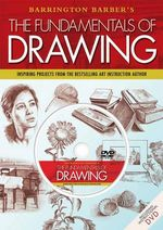 The Fundamentals of Drawing with Dvd - Barrington Barber