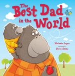 The Best Dad in the World - Melanie Joyce