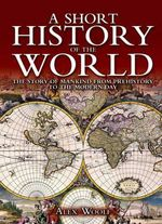 A Short History of the World - Alex Woolf