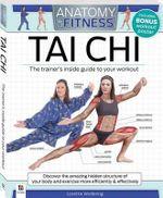 Anatomy of Fitness Tai Chi : Anatomy of Fitness
