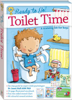 Toilet Time : A Training Kit For Boys