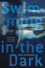 Swimming in the Dark - Paddy Richardson