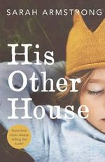 His Other House - Sarah Armstrong