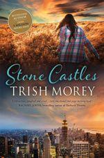 Stone Castles - Trish Morey