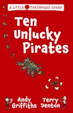 Ten Unlucky Pirates - Andy Griffiths