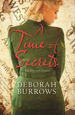 A Time of Secrets - Deborah Burrows