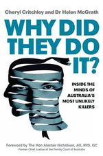 Why Did They Do it? - Cheryl Critchley