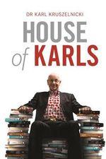 House of Karls - Dr Karl Kruszelnicki