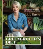 The Greengrocer's Diet - Judy Davie