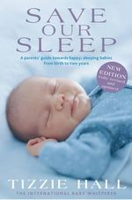 Save Our Sleep : Revised Edition - Tizzie Hall