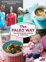 Bubba Yum Yum : The Paleo Way - Charlotte Carr