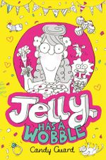 Jelly Has a Wobble - Candy Guard