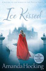 Ice Kissed : Kanin Chronicles 2 - Amanda Hocking