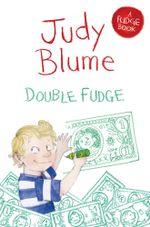 Double Fudge : A Fudge Book 5 - Judy Blume