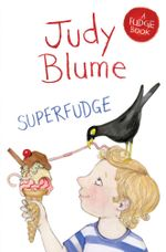 Superfudge : A Fudge Book 3 - Judy Blume