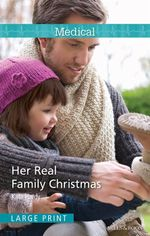 Her Real Family Christmas : Mills & Boon Medical - Kate Hardy
