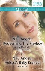 Redeeming The Playboy / Heiress's Baby Scandal - Carol Marinelli