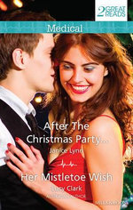 After The Christmas Party.../Her Mistletoe Wish : After The Christmas Party... / Her Mistletoe Wish - Janice Lynn